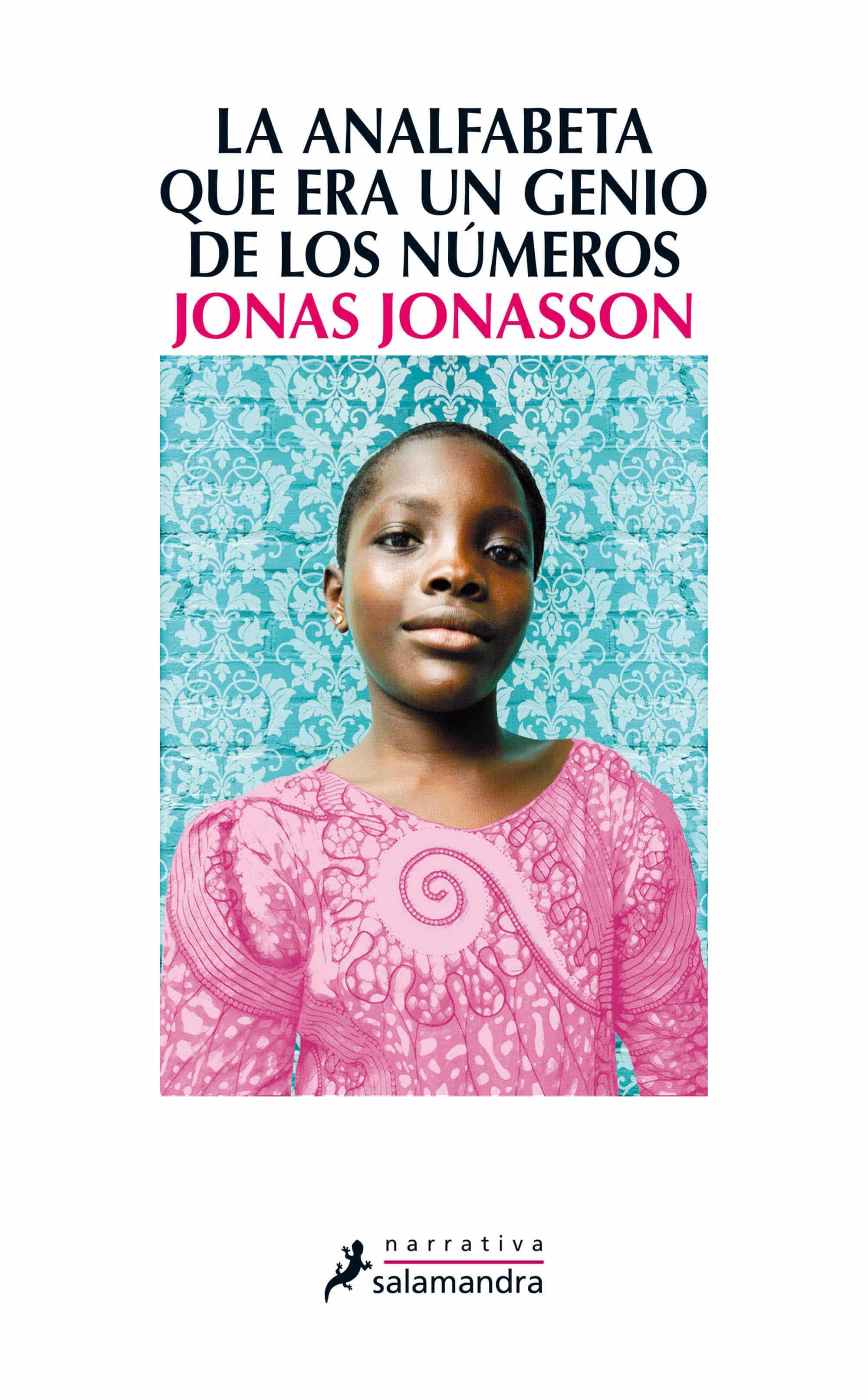 La analfabeta que era un genio, de Jonas Jonasson
