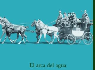 9788499187167-El_Arca_Del_Agua-E_L_Doctorow