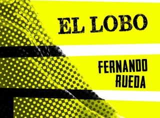 9788499188447-El_regreso_de_El_Lobo_alta_Fernando-Rueda_Roca_2014_paraVideo