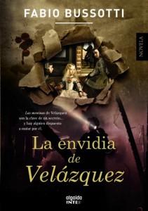 unademagiaporfavor-epub-pdf-ebook-libro-la-envidia-de-velazquez-fabio-bussotti-portada