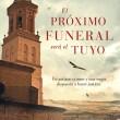 libros_portada-el-proximo-funeral-sera-el-tuyo